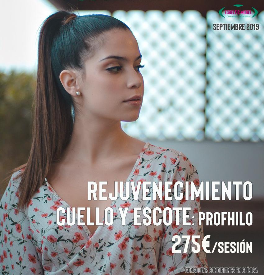 Promoción Rejuvenecimiento Cuello y Escote Madrid Precio