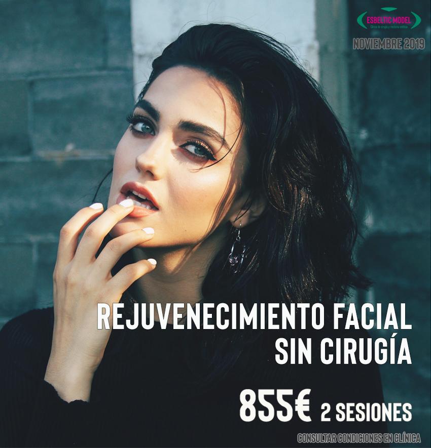 Promoción Rejuvenecimiento facial sin cirugía Madrid Precio