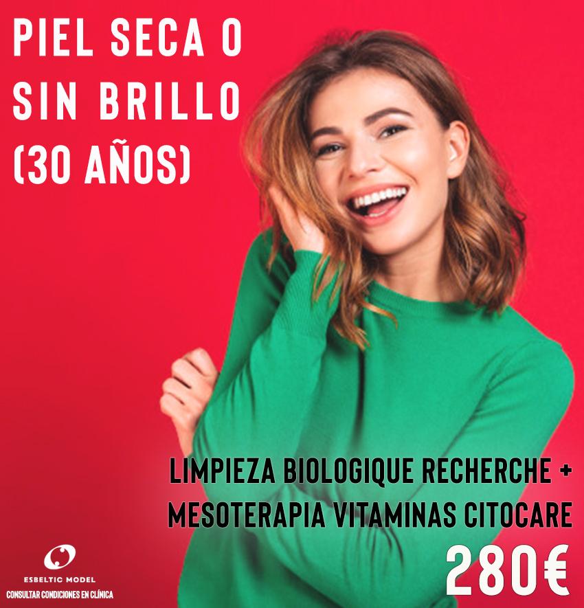 Promoción Especial Piel Seca o Sin Brillo (30 años) Madrid Precio